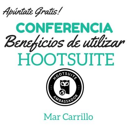 Beneficios de utilizar Hootsuite Mar Carrillo