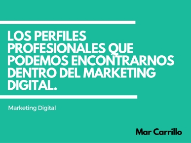 perfiles marketing digital mar carrillo