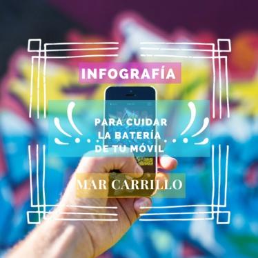 CUIDAR BATERIA MÓVIL -  Mar Carrillo