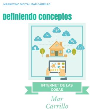 Internet de las cosas - Infografía- Mar Carrillo 2