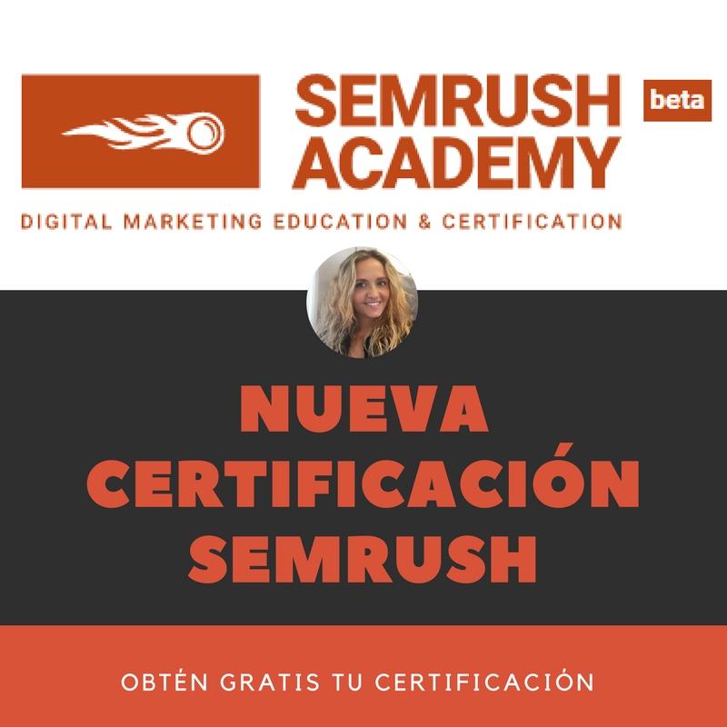 Nueva certificación SEMrush  Conoce SEMrush Academy | Mar